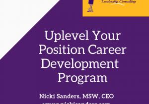 Uplevel Your Position Career Development Program